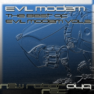 EVIL MODEM - The Best Of Evil Modem Vol 2