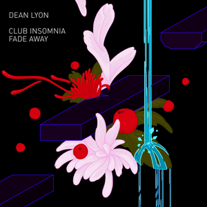 DEAN LYON - Club Insomnia/Fade Away