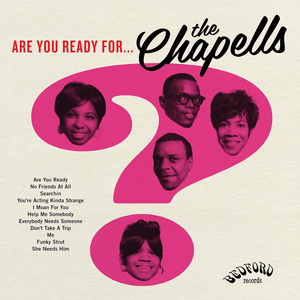 THE CHAPELLS - Are You Ready For The Chapells?