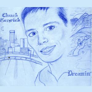 CHUCK SENRICK - Dreamin'