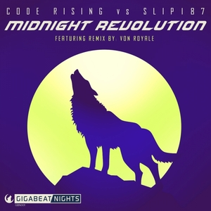 CODE RISING/SLIP187 - Midnight Revolution