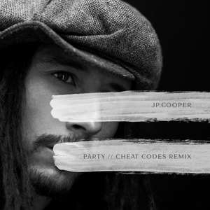 JP COOPER - Party (Cheat Codes Remix)
