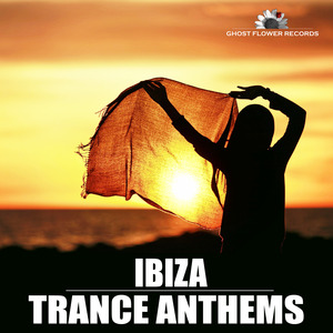 VARIOUS - Ibiza Trance Anthems
