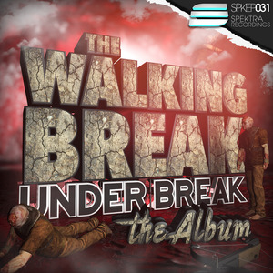 UNDER BREAK - The Walking Break Compilation