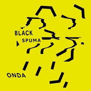 BLACK SPUMA - Onda