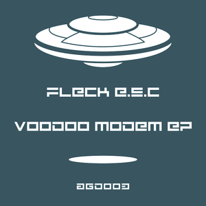 FLECK ESC - Voodoo Modem EP