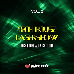 VARIOUS - Tech House Lasershow Vol 2 (Tech House All Night Long)