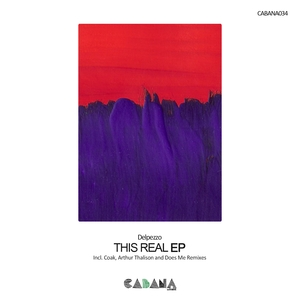 DELPEZZO - This Real EP