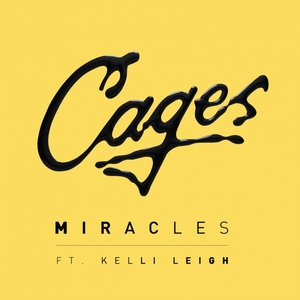 CAGES - Miracles
