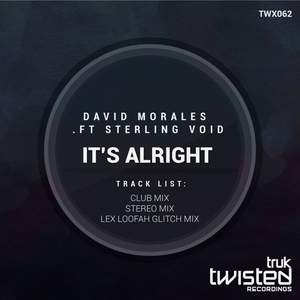 DAVID MORALES/STERLING VOID - It's Alright