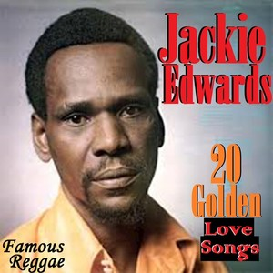 JACKIE EDWARDS - 20 Golden Love Songs