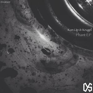 KRUGEL KON UP - Phant EP