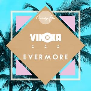 VINOKA - Evenmore