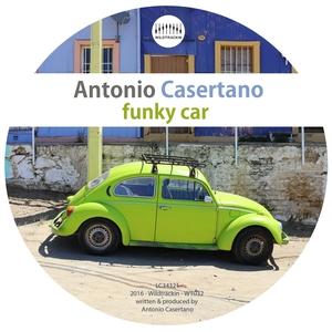ANTONIO CASERTANO - Funky Car