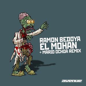 RAMON BEDOYA - El Mohan EP