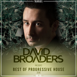 DAVID BROADERS/VARIOUS - David Broaders Pres. Best Of Progressive House 2016, Vol  05