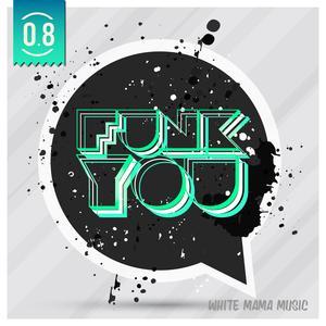 VARIOUS - Funk You Volume Otto