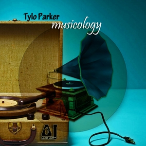 TYLO PARKER - Musicology