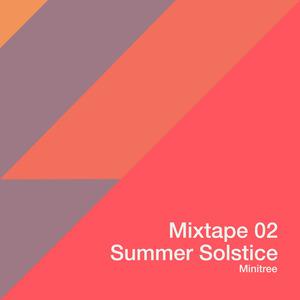 VARIOUS - Mixtape 02: Summer Solstice