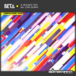 BETA - Bounce This/Low Down