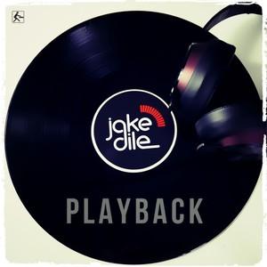 JAKE DILE - Playback