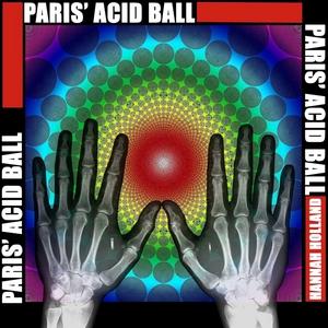HANNAH HOLLAND - Paris Acid Ball
