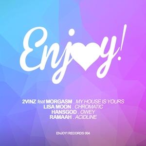 2VINZ/LISA MOON/HANSGOD/RAMAAH - Enjoy!