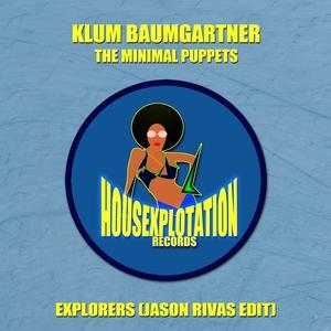 KLUM BAUMGARTNER & THE MINIMAL PUPPETS - Explorers