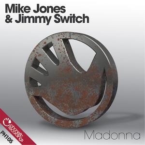 MIKE JONES & JIMMY SWITCH - Madonna EP