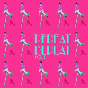 VARIOUS - Repeat Repeat Vol 1 - Selection Of Tech House