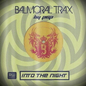 BALMORAL TRAX - Into The Night