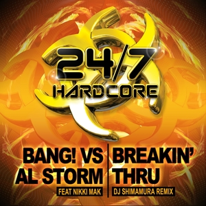 BANG! vs AL STORM feat NIKKI MAK - Breakin' Thru