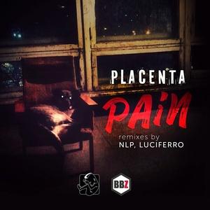 PLACENTA - Pain (Explicit)
