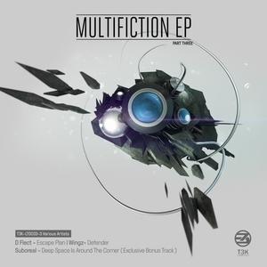 D FLECT/WINGZ/SUBOREAL - Multifiction EP Pt 3