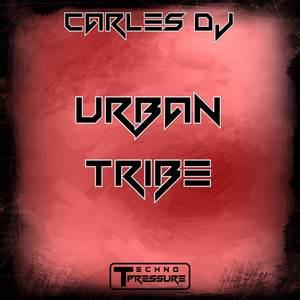 CARLES DJ - Urban Tribe