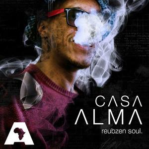 REUBZEN SOUL - Casa Alma EP