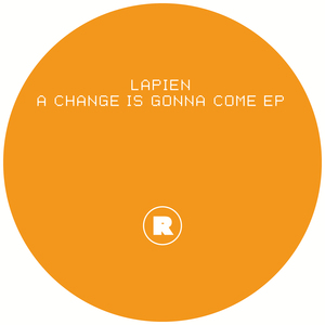 LAPIEN - A Change Is Gonna Come EP