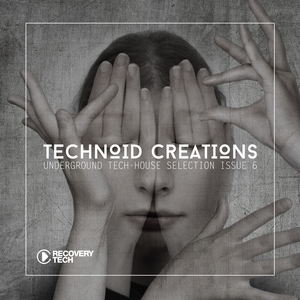 VARIOUS - Technoid Creations Issue 6