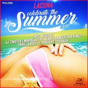 LACUNA - Celebrate The Summer 2016