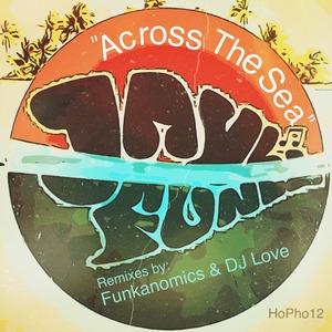 JAYL FUNK - Across The Sea (Remixes)