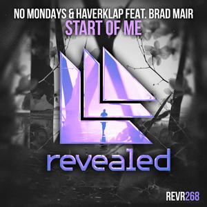 NO MONDAYS & HAVERKLAP feat BRAD MAIR - Start Of Me
