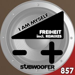 FREIHEIT - I Am Myself