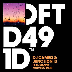 DJ CAMEO/JUNCTION 13 feat MANNY - Morning Rain