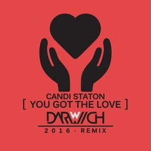 DARWICH - You Got The Love (feat Candi Staton) (Remixes)