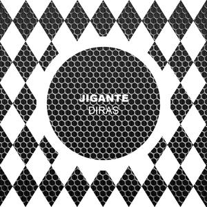 JIGANTE - Diras