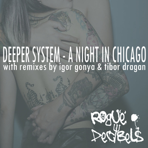 DEEPER SYSTEM - A Night In Chicago