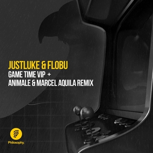 JUSTLUKE & FLOBU - Game Time VIP/Animale & Marcel Aquila Remix