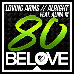 ALINA M/LOVING ARMS - Alright