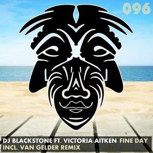 DJ BLACKSTONE feat VICTORIA AITKEN - Fine Day