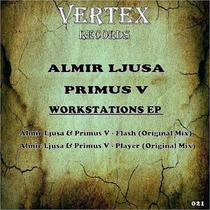 ALMIR LJUSA & PRIMUS V - Workstations EP